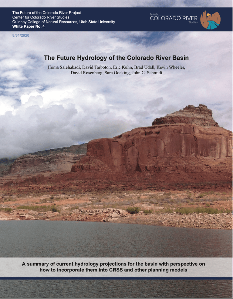 White paper: The Future Hydrology of the #ColoradoRiver Basin — Center for Colorado River Basin Studies #COriver #aridification